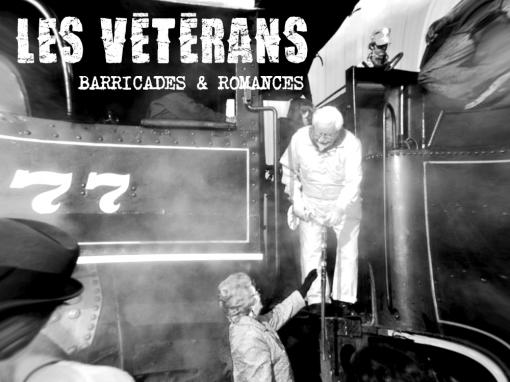 Les Vétérans – Barricades et Romances